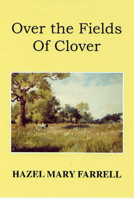 Over the Fields of Clover (Paperback)