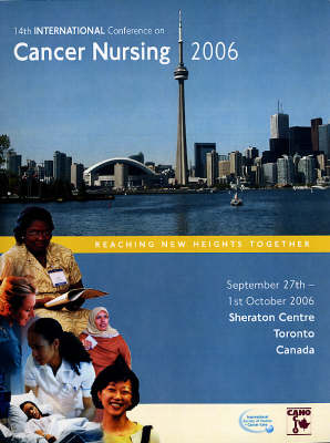 14th International Conference on Cancer Nursing: Conference Program and Abstract Book (Spiral bound)