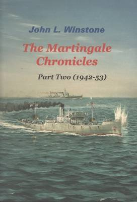The Martingale Chronicles: 1942-52 Pt. 2 (Paperback)