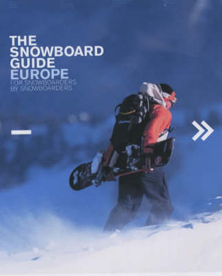 The Snowboard Guide Europe (Paperback)
