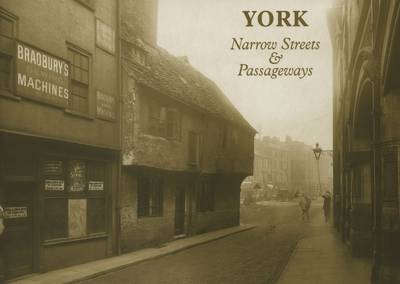 York Narrow Streets and Passageways (Paperback)