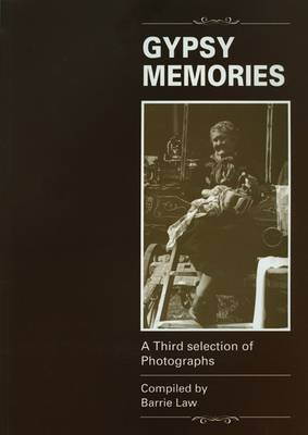 Gypsy Memories: A Third Selection of Photographs (Paperback)