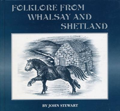 Folklore from Whalsay and Shetland (Hardback)
