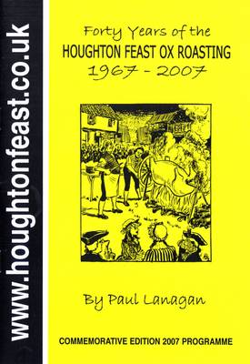 Forty Years of the Houghton-le-spring Ox Roasting (Paperback)