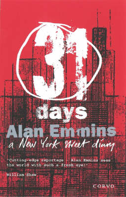 31 Days: A New York Street Diary (Paperback)