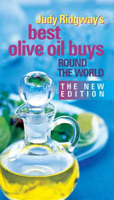 Judy Ridgway's Best Olive Oil Buys Round the World (Paperback)