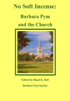 No Soft Incense: Barbara Pym and the Church (Paperback)