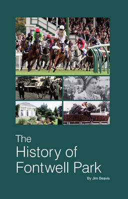 The History of Fontwell Park (Paperback)