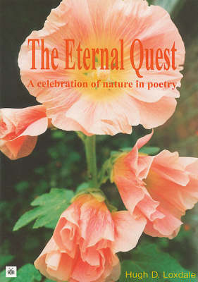 The Eternal Quest: A Celebration of Nature in Poetry (Paperback)
