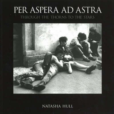 Per Aspera ad Astra: Through the Thorns to the Stars (Paperback)