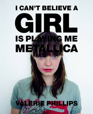 "I Can't Believe a Girl is Playing Me ""Metallica"" (Paperback)"