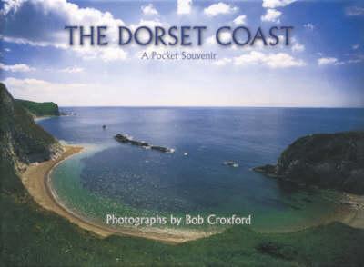 The Dorset Coast (Hardback)