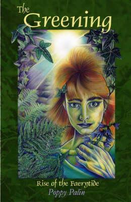 The Greening - Wild Spirit Trilogy Bk.1 (Paperback)