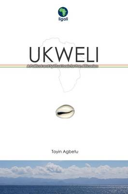Ukweli: A Political and Spiritual Basis for Pan Africanism (Paperback)