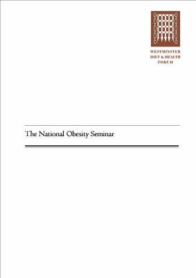 The National Obesity Seminar (Paperback)