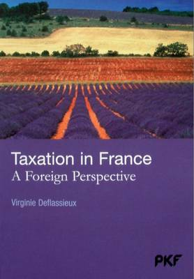 Taxation in France 2008: A Foreign Perspective (Paperback)