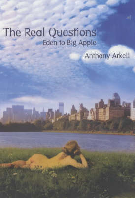 The Real Questions: Eden to Big Apple (Paperback)