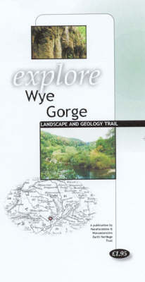 Explore Wye Gorge Landscape and Geology Trail - Explore S. (Paperback)