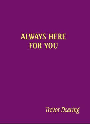 Always Here for You (Hardback)