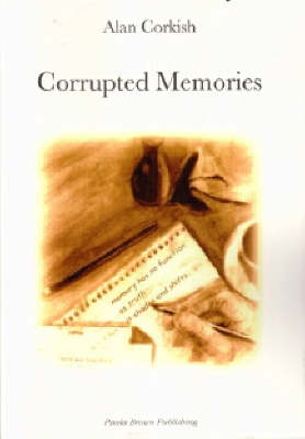 Corrupted Memories (Paperback)
