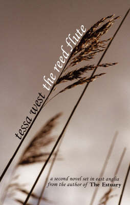 The Reed Flute: A Novel Set in East Anglia (Paperback)