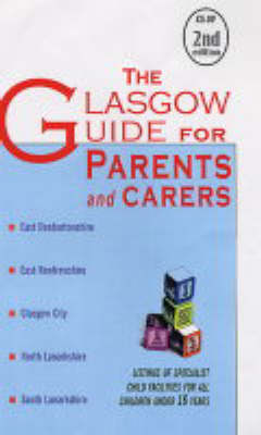 The Glasgow Guide for Parents and Carers (Paperback)