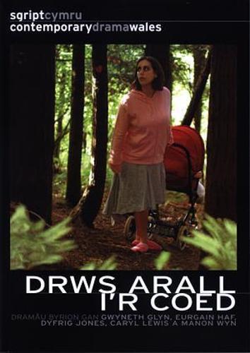 Drws Arall i'r Coed (Paperback)