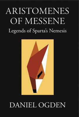 Aristomenes of Messene: Legends of Sparta's Nemesis (Hardback)
