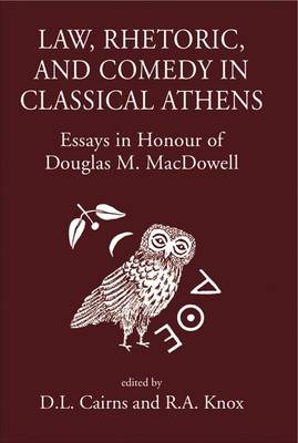 Law, Rhetoric and Comedy in Classical Athens (Hardback)