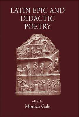 Latin Epic and Didactic Poetry: Genre, Tradition and Individuality (Hardback)