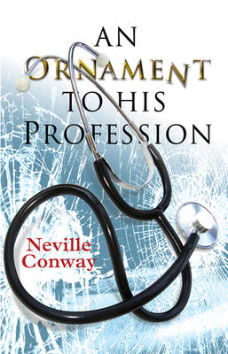 An Ornament to His Profession (Paperback)