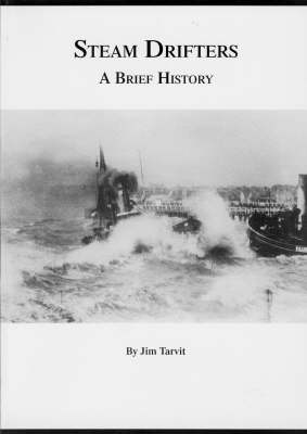 Steam Drifters: A Brief History (Paperback)