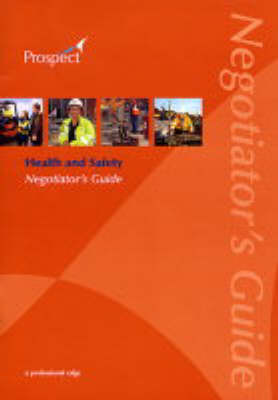 Health and Safety: Negotiator's Guide (Paperback)