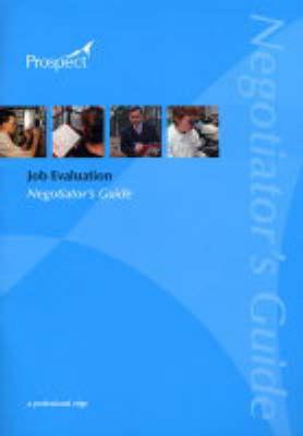 Job Evaluation: Negotiator's Guide (Paperback)