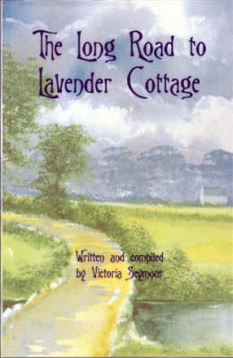The Long Road to Lavender Cottage (Paperback)