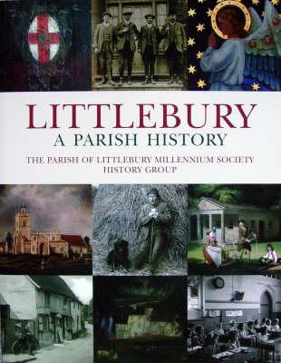 Littlebury, a Parish History (Paperback)