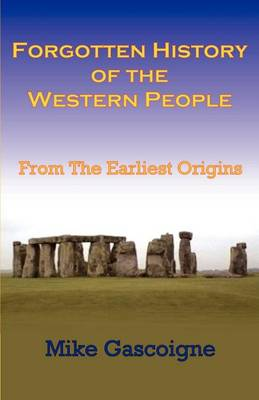 Forgotten History of the Western People: From the Earliest Origins (Paperback)