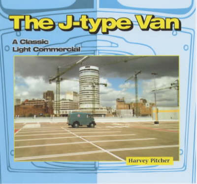 The J-type Van: A Classic Light Commercial (Paperback)