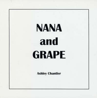Nana and Grape (Paperback)