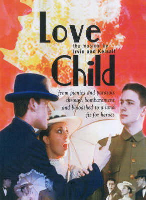 Love Child: The Musical (Spiral bound)