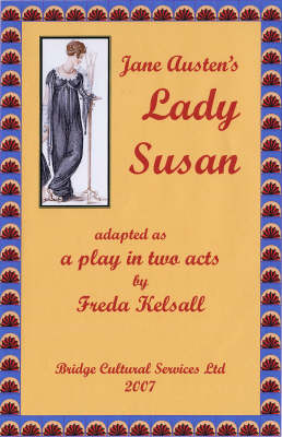 Jane Austen's Lady Susan: Adapted as a Play in Two Acts (Spiral bound)