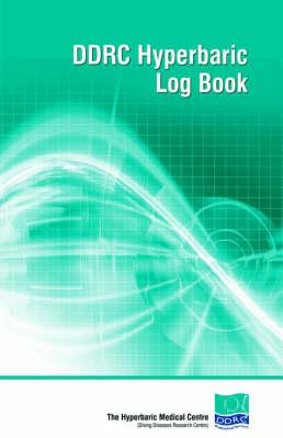 DDRC Hyperbaric Logbook (Paperback)