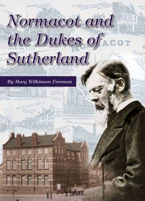Normacot and the Dukes of Sutherland (Paperback)