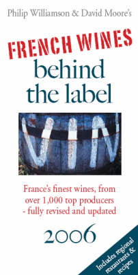 French Wines Behind the Label 2006 (Paperback)