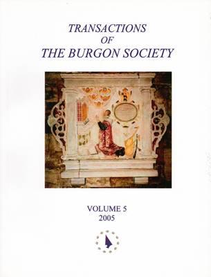 Transactions of the Burgon Society: v. 5 (Paperback)