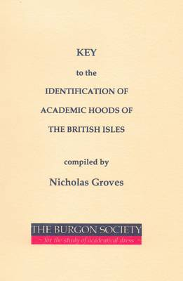 Key to the Identification of Academic Hoods of the British Isles (Paperback)