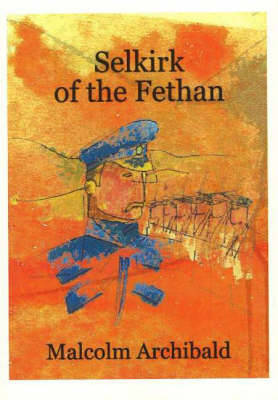 Selkirk of the Fethan (Paperback)