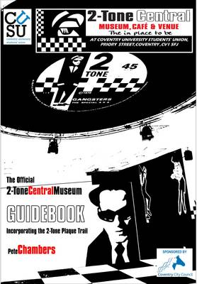 2-tone Central Museum, the Official Guide: Incorporating the 2-tone Plaque Trail (Paperback)