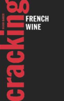 Cracking French Wine (Hardback)