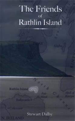 The Friends of Rathlin Island (Paperback)